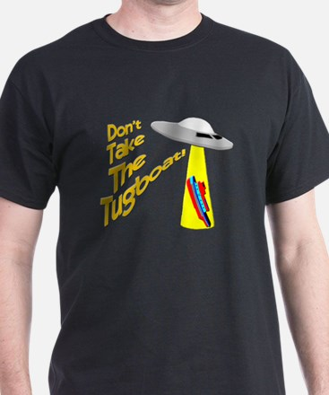 funny tugboat and ufo T-Shirt