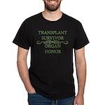 Transplant Survivor and Organ Dark T-Shirt