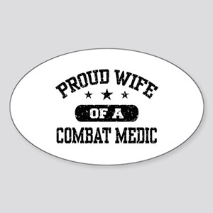 Proud Combat Medic Wife Sticker (Oval)