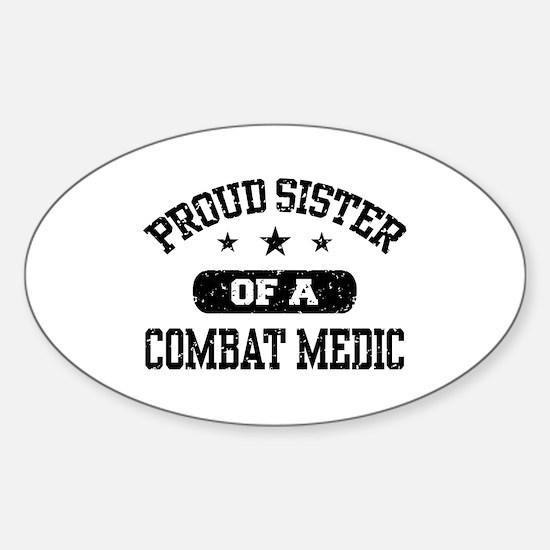 Proud Combat Medic Sister Sticker (Oval)