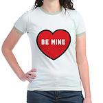 Be Mine Jr. Ringer T-Shirt