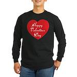 Happy Valentines Day Long Sleeve Dark T-Shirt