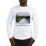 Rockbottom Dam Long Sleeve T-Shirt