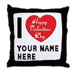 Personal Name : Valentine Throw Pillow
