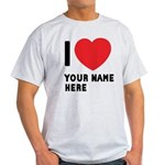 I Love ... Personal Name Light T-Shirt