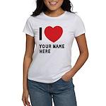 I Love ... Personal Name Women's T-Shirt