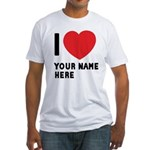 I Love ... Personal Name Fitted T-Shirt