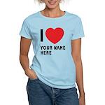 I Love ... Personal Name Women's Light T-Shirt