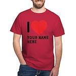 I Love ... Personal Name Dark T-Shirt
