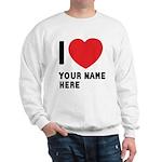 I Love ... Personal Name Sweatshirt