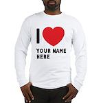 I Love ... Personal Name Long Sleeve T-Shirt
