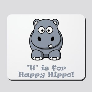 H is for Happy Hippo! Mousepad
