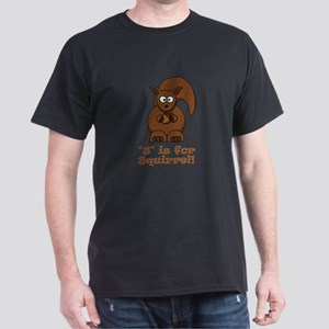 S is for Squirrel! Dark T-Shirt