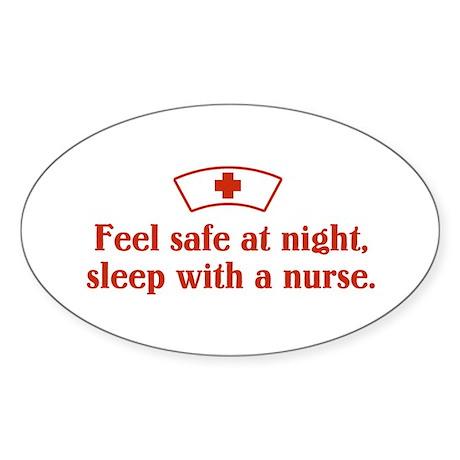 Feel safe at night, sleep with a nurse. Sticker (O