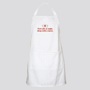 Feel safe at night, sleep with a nurse. BBQ Apron
