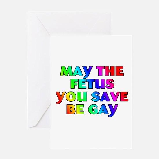 May the fetus... Greeting Card