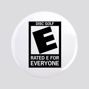 "Rated E Disc Golf 3.5"" Button"