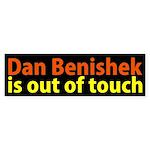 Dan Benishek is Out of Touch bumper sticker