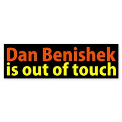 Dan Benishek is Out of Touch bumper sticker