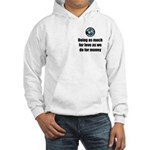 As Much for Love Hooded Sweatshirt