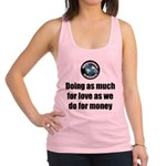 As Much for Love Racerback Tank Top