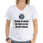 As Much for Love Women's V-Neck T-Shirt