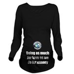 As Much for Love Long Sleeve Maternity T-Shirt
