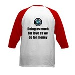As Much for Love Kids Baseball Tee