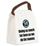 As Much for Love Canvas Lunch Bag