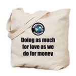 As Much for Love Tote Bag
