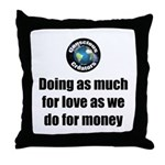 As Much for Love Throw Pillow