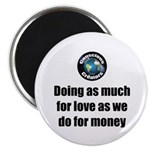 "As Much For Love 2.25"" Magnet (100 Pack) Magn"