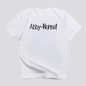 Abby Normal 2 Infant T-Shirt