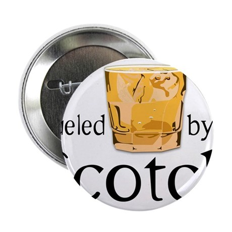 "Fueled by Scotch 2.25"" Button (100 pack)"
