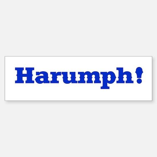 HARUMPH Bumpersticker