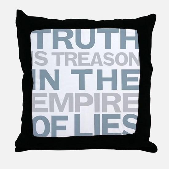 Truth is Treason Throw Pillow