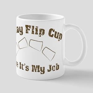 Like it's my job Mug