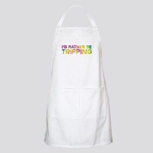 I'd Rather Be Tripping Apron