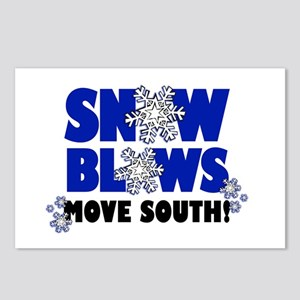 Snow Blows - Move South! Postcards (Package of 8)