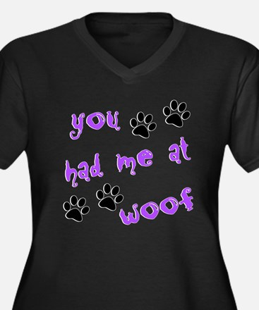 You Had Me At Woof Women's Plus Size V-Neck Dark T