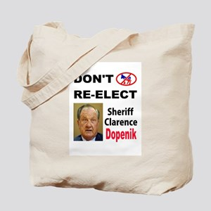 STUPID SHERIFF Tote Bag