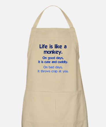 Life is like a monkey Apron