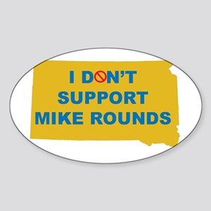 No to Mike Rounds Oval Sticker