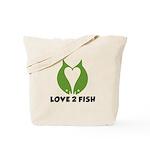 Love 2 Fish Tote Bag