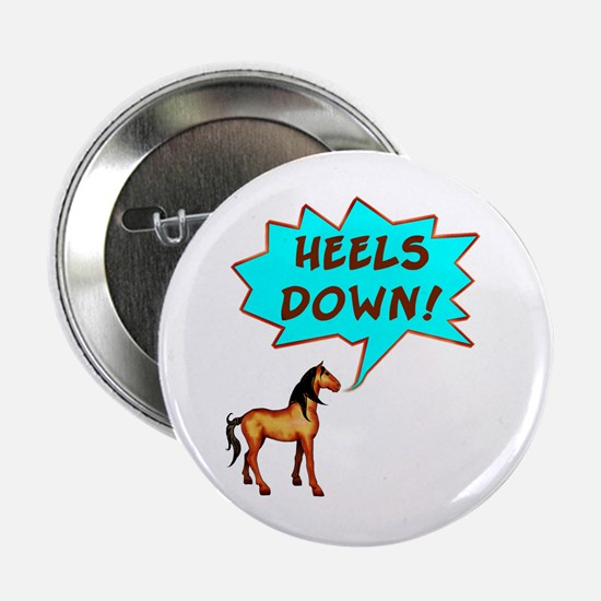 Heels Down with Horse Button