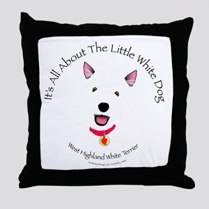 All About The Little White Dog Throw Pillow