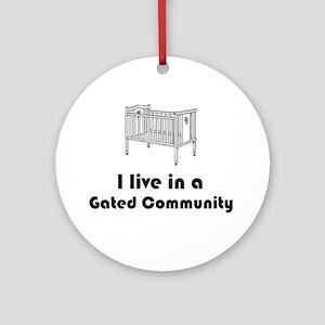 Gated Community Ornament (Round)
