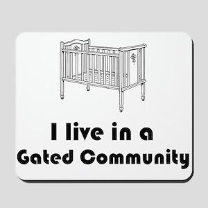 Gated Community Mousepad