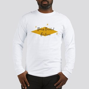 Honey Roasted Goodness Long Sleeve T-Shirt