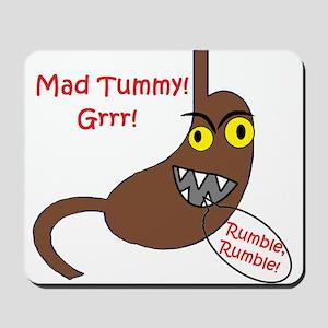 Mad tummy Mousepad